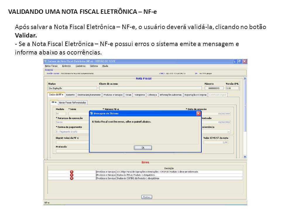VALIDANDO UMA NOTA FISCAL ELETRÔNICA – NF-e
