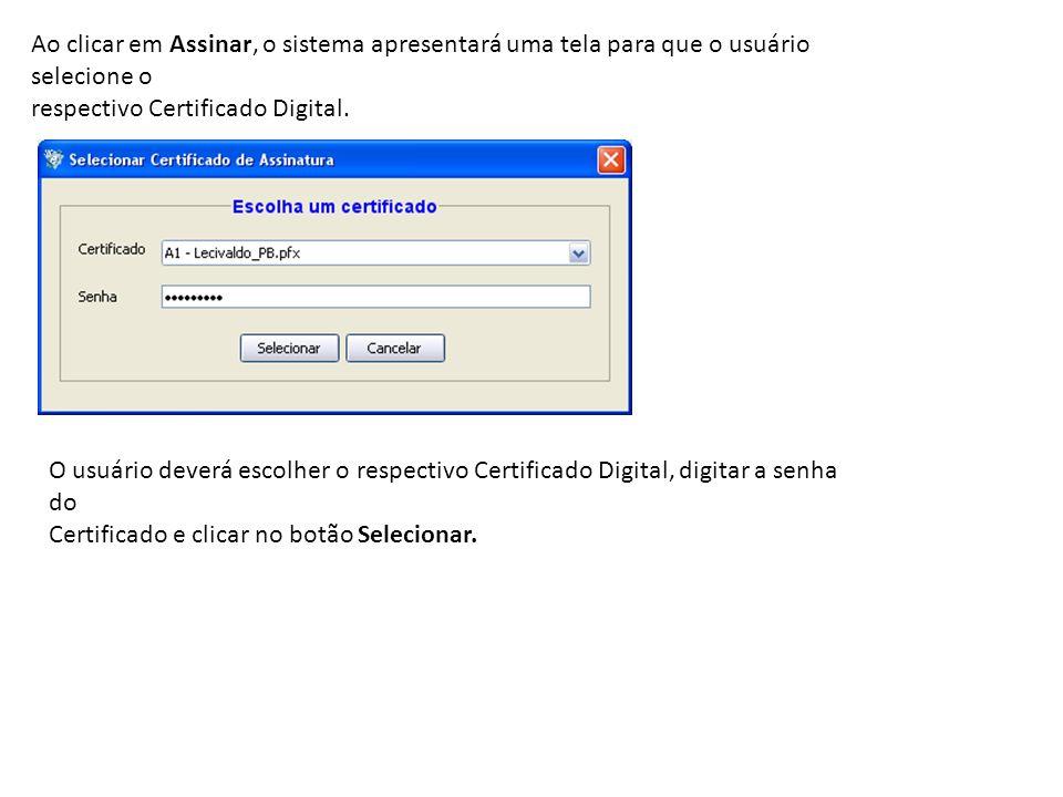 Ao clicar em Assinar, o sistema apresentará uma tela para que o usuário selecione o