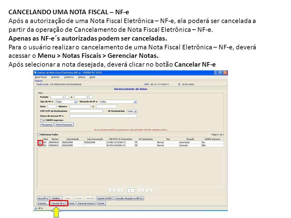 CANCELANDO UMA NOTA FISCAL – NF-e