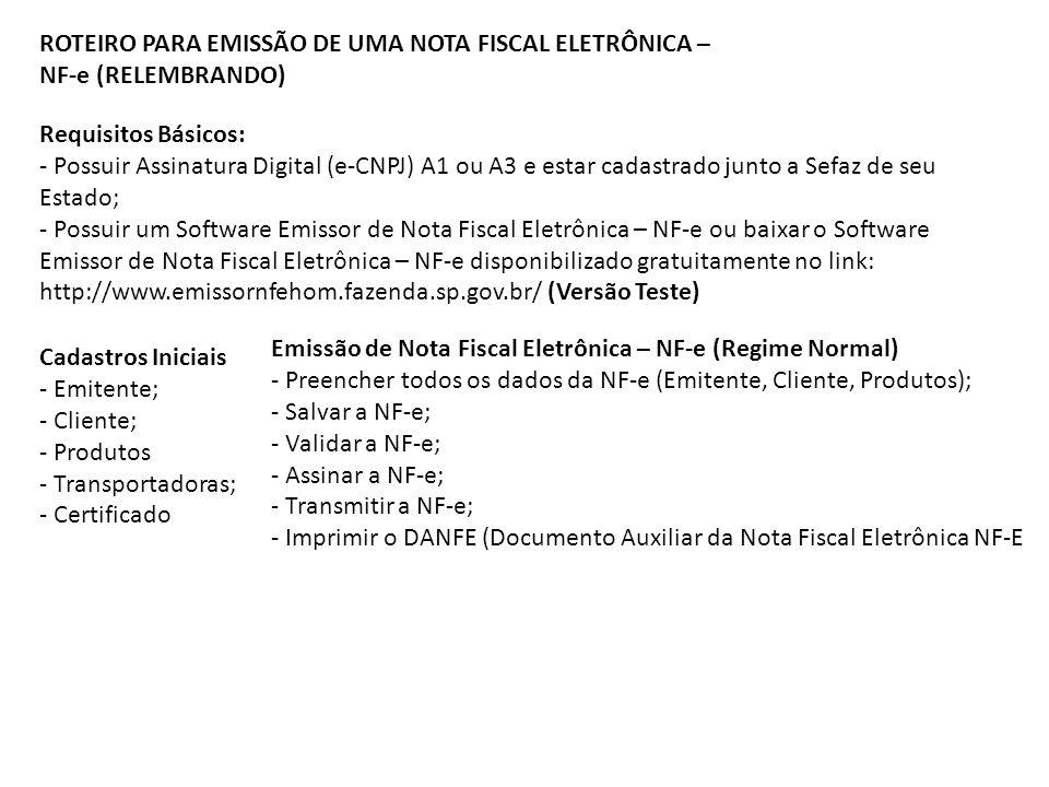 ROTEIRO PARA EMISSÃO DE UMA NOTA FISCAL ELETRÔNICA –