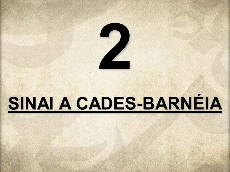 2 SINAI A CADES-BARNÉIA