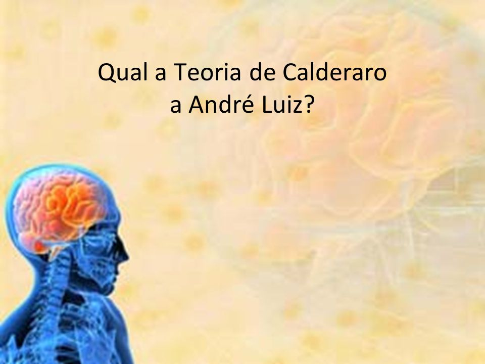 Qual a Teoria de Calderaro a André Luiz