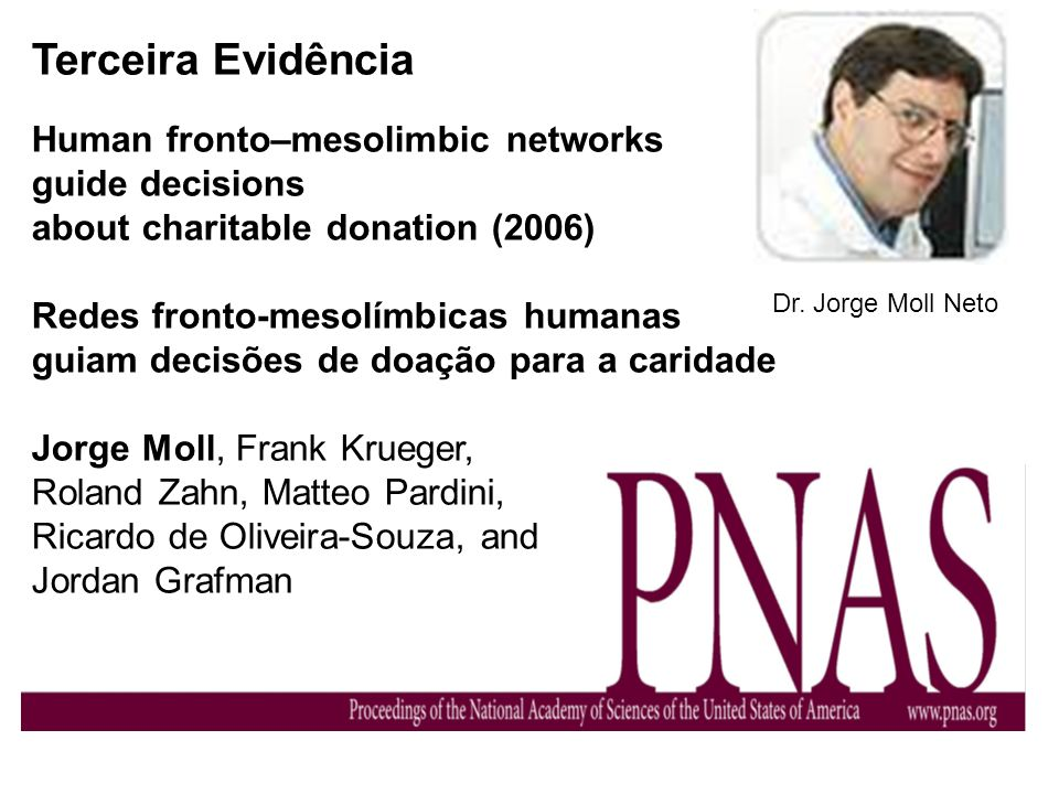 Terceira Evidência Human fronto–mesolimbic networks guide decisions