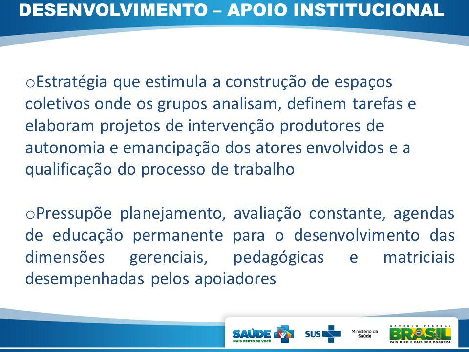 DESENVOLVIMENTO – APOIO INSTITUCIONAL