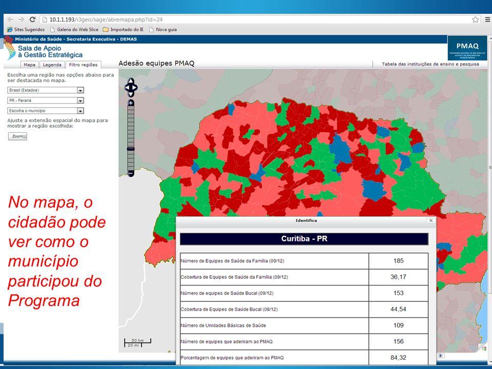 No mapa, o cidadão pode ver como o município participou do Programa