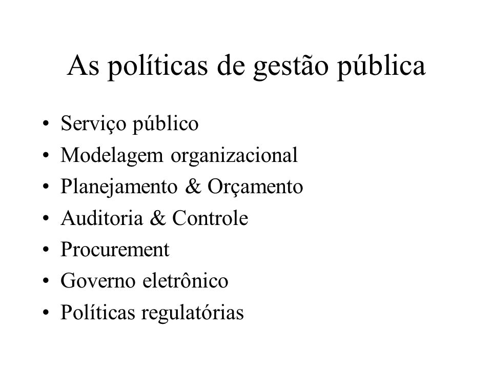 As políticas de gestão pública