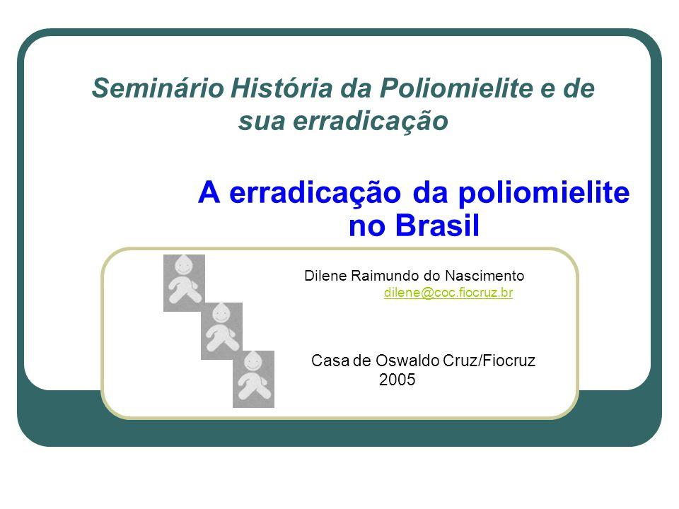 Seminário História da Poliomielite e de sua erradicação