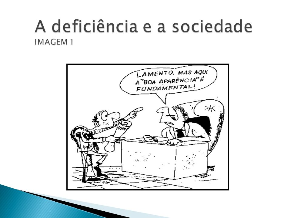 A deficiência e a sociedade IMAGEM 1