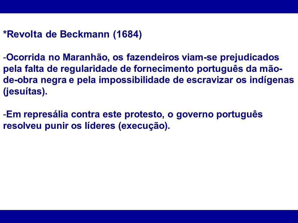 *Revolta de Beckmann (1684)