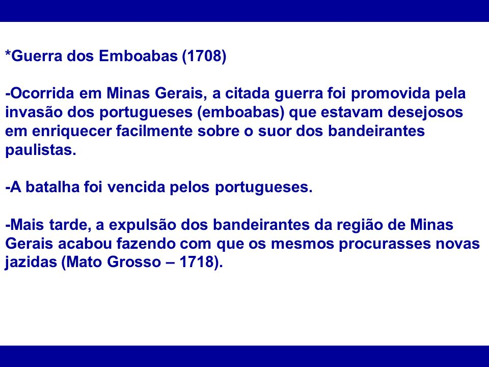 *Guerra dos Emboabas (1708)