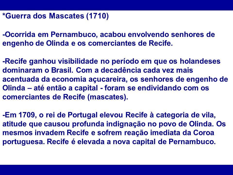 *Guerra dos Mascates (1710)