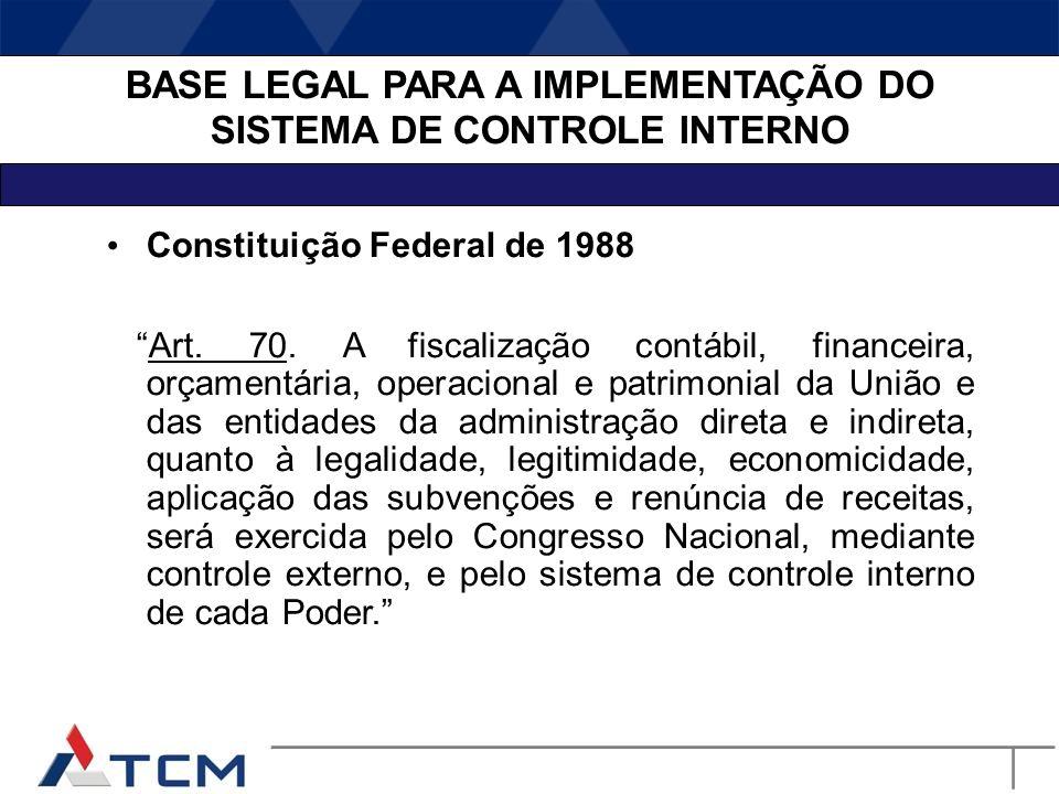 BASE LEGAL PARA A IMPLEMENTAÇÃO DO SISTEMA DE CONTROLE INTERNO
