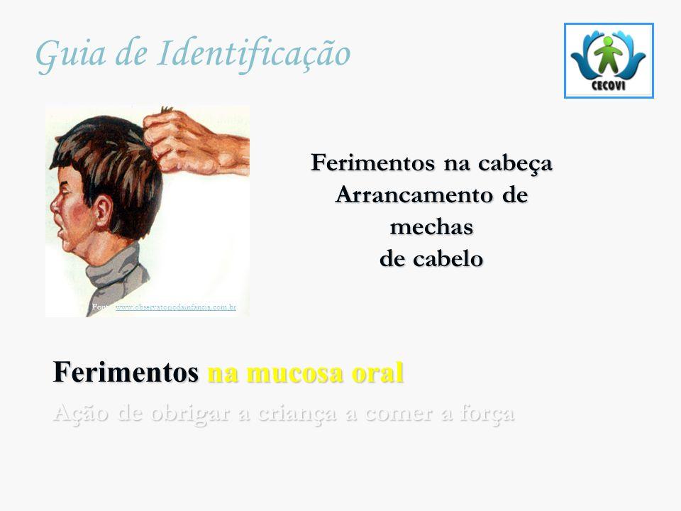 Fonte: www.observatoriodainfancia.com.br
