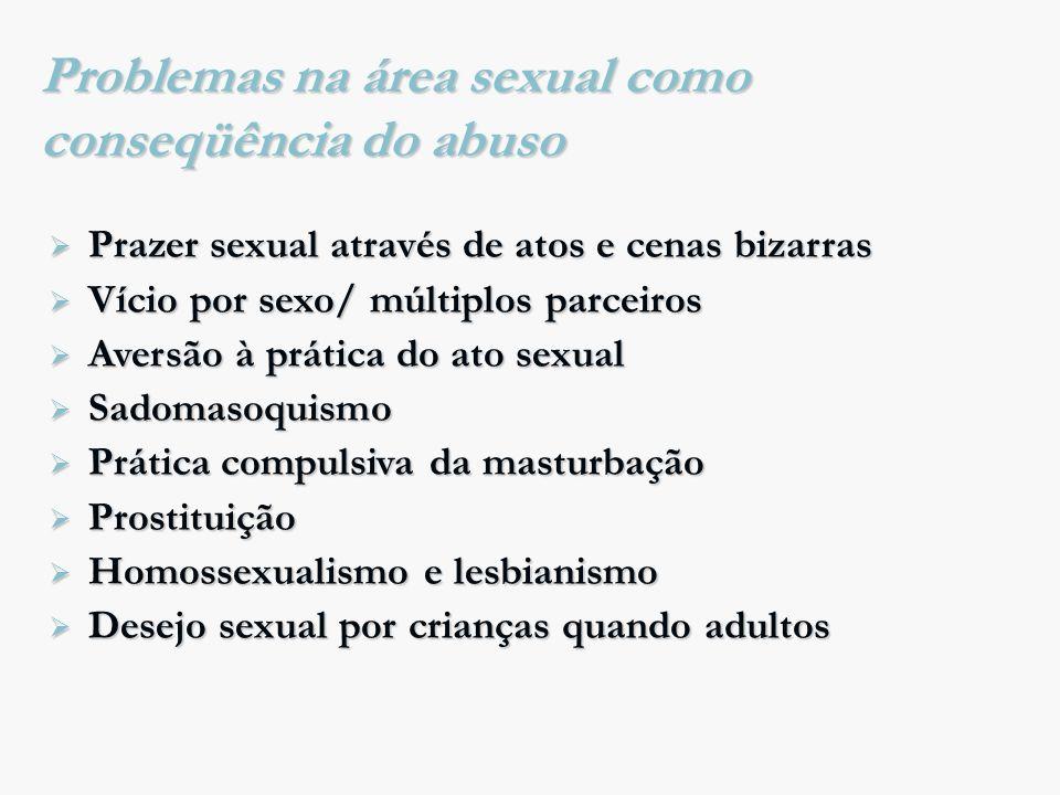 Problemas na área sexual como conseqüência do abuso