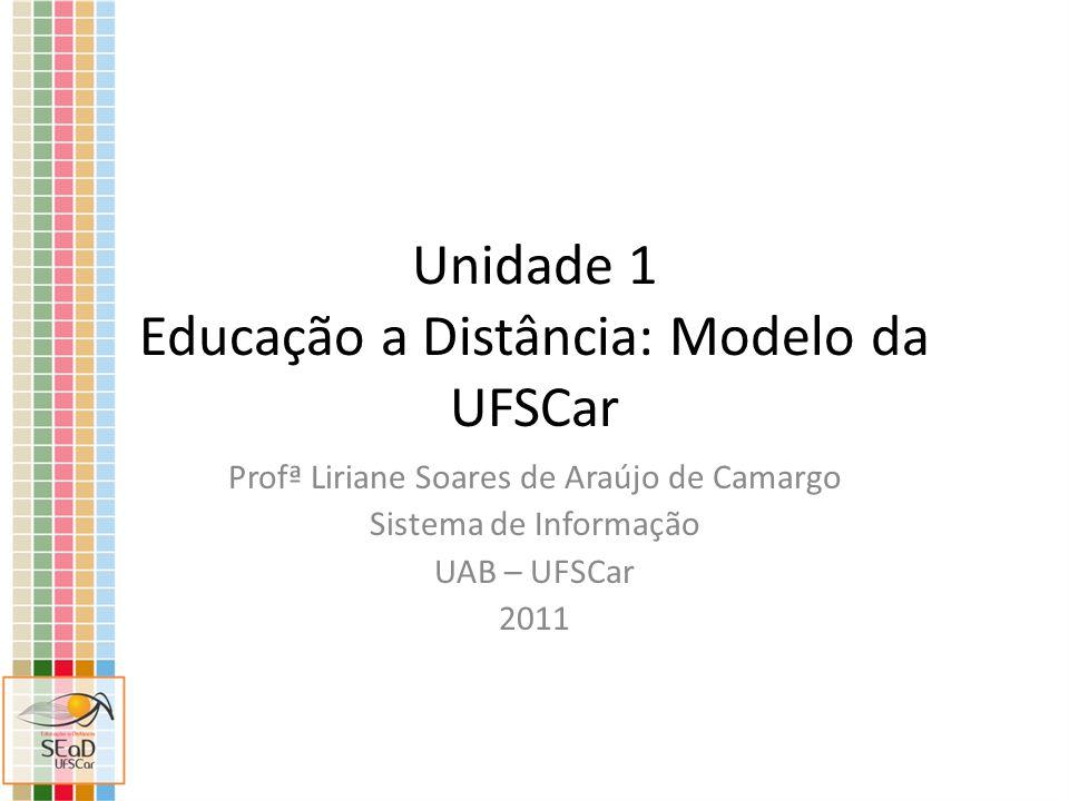 Unidade 1 Educação a Distância: Modelo da UFSCar