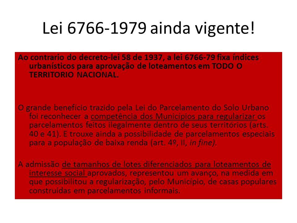 Lei 6766-1979 ainda vigente!