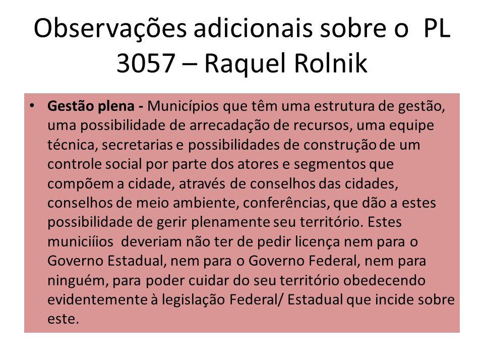 Observações adicionais sobre o PL 3057 – Raquel Rolnik