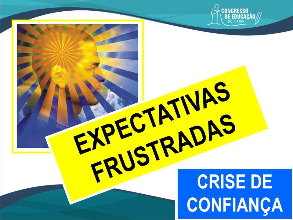 EXPECTATIVAS FRUSTRADAS