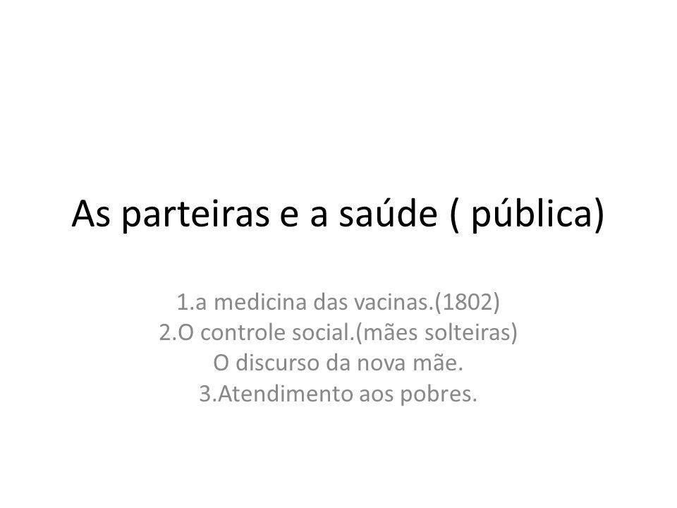 As parteiras e a saúde ( pública)