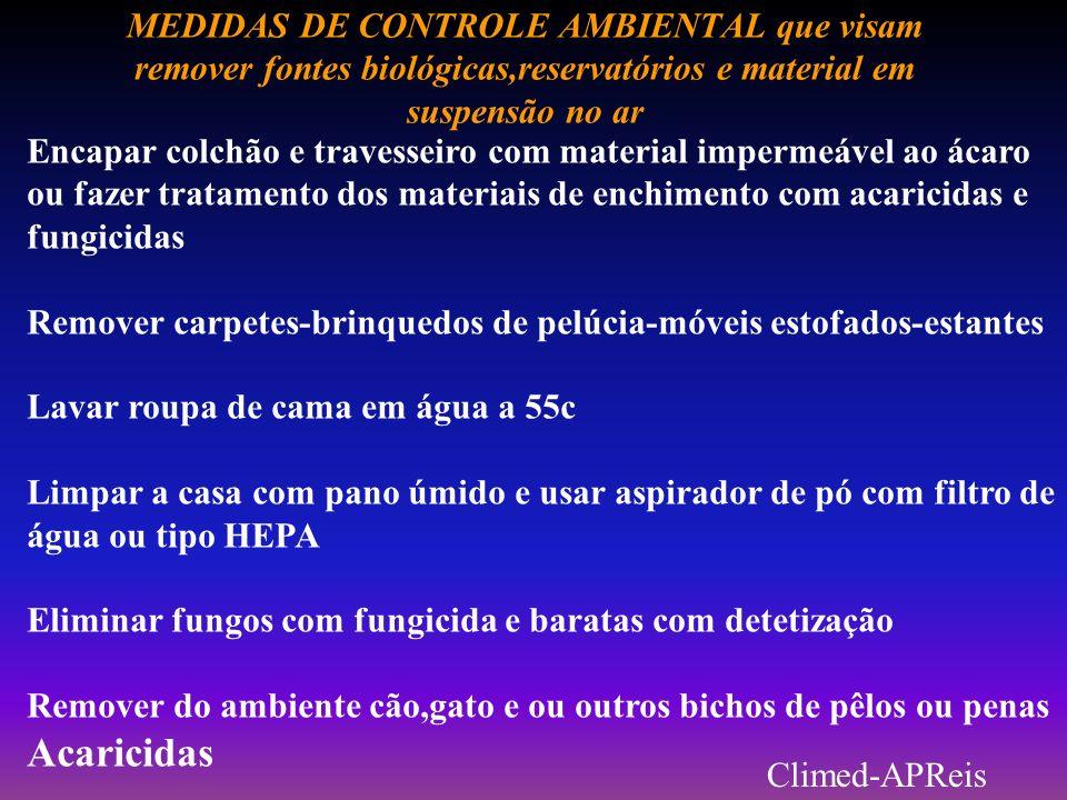 MEDIDAS DE CONTROLE AMBIENTAL que visam remover fontes biológicas,reservatórios e material em suspensão no ar