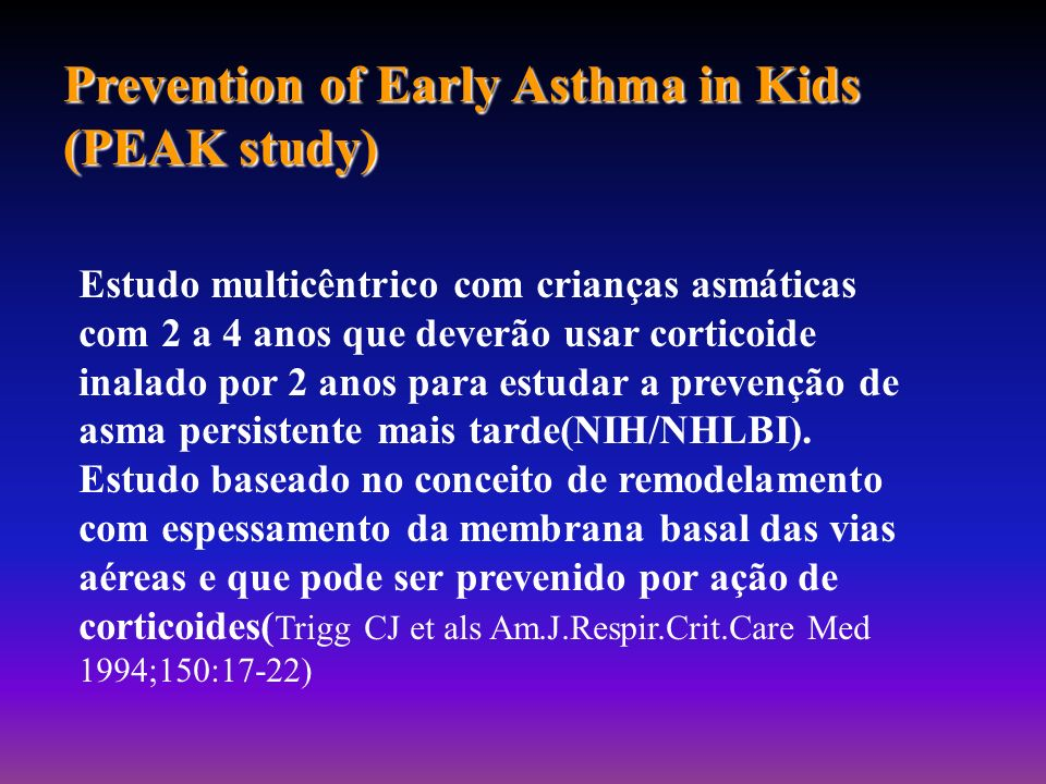 Prevention of Early Asthma in Kids (PEAK study)