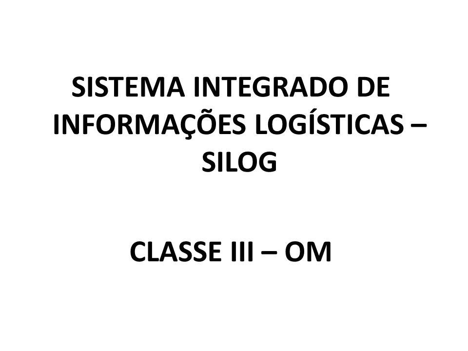SISTEMA INTEGRADO DE INFORMAÇÕES LOGÍSTICAS – SILOG