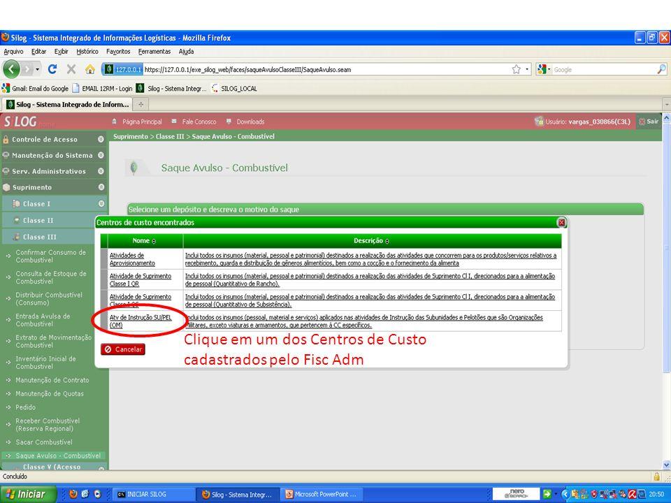 Clique em um dos Centros de Custo cadastrados pelo Fisc Adm