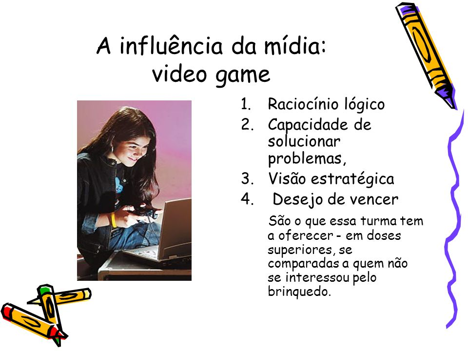A influência da mídia: video game