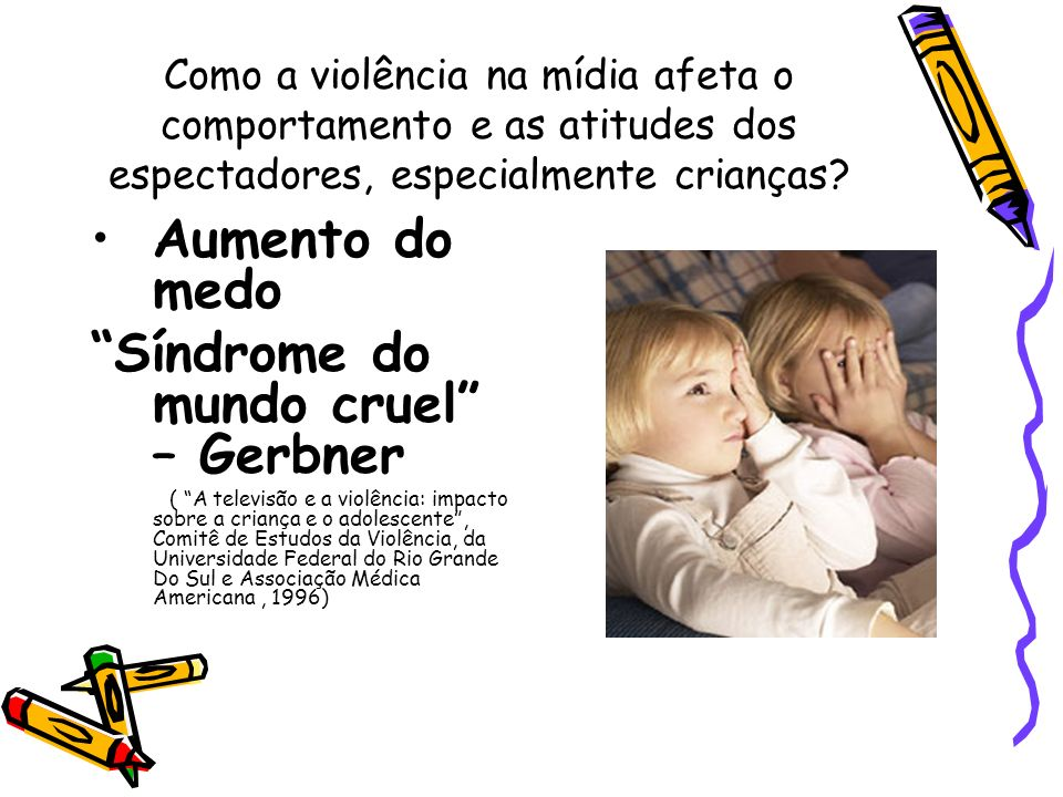 Síndrome do mundo cruel – Gerbner
