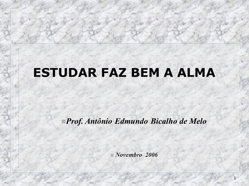 Prof. Antônio Edmundo Bicalho de Melo