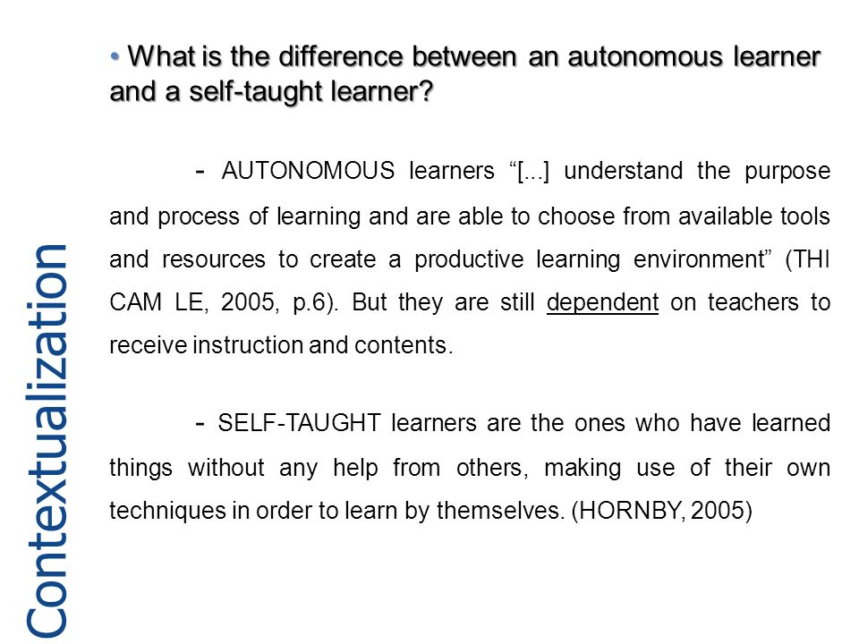 What is the difference between an autonomous learner and a self-taught learner