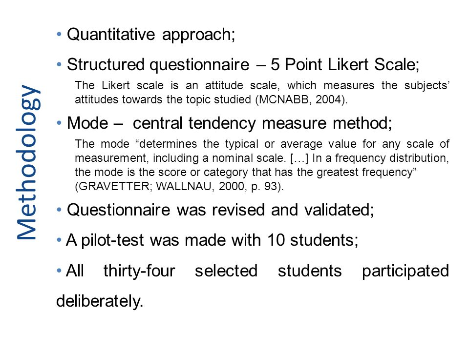 Methodology Quantitative approach;