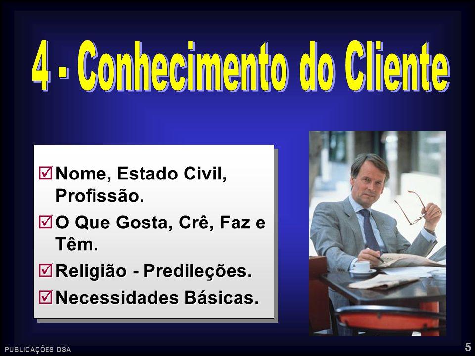 4 - Conhecimento do Cliente