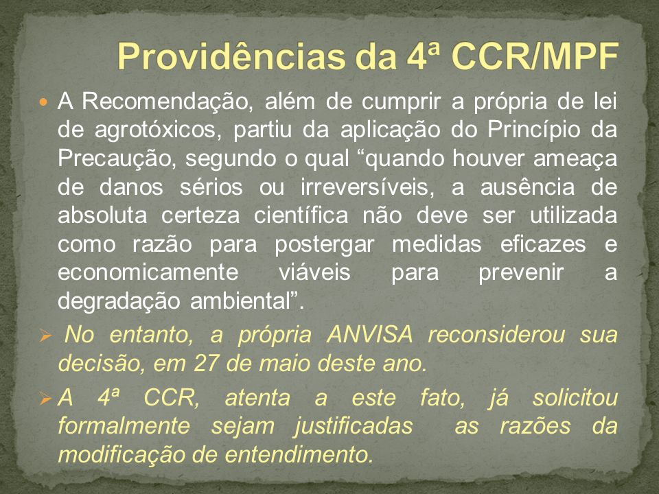 Providências da 4ª CCR/MPF