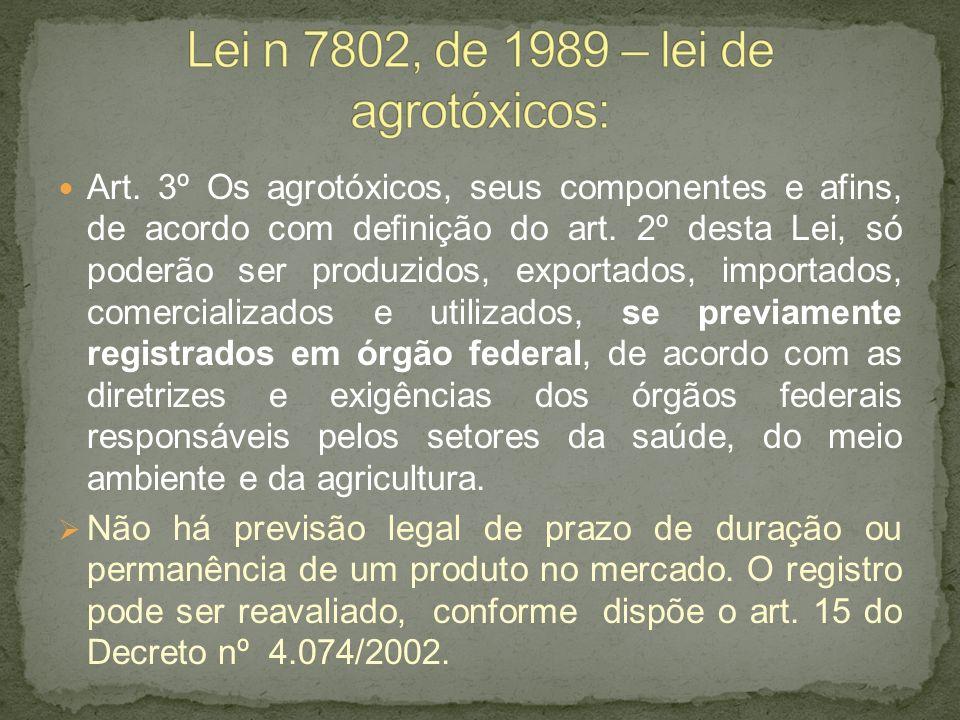 Lei n 7802, de 1989 – lei de agrotóxicos: