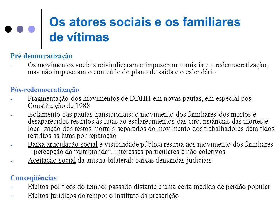 Os atores sociais e os familiares de vítimas