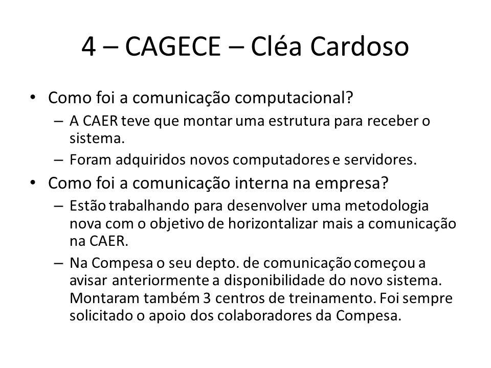 4 – CAGECE – Cléa Cardoso Como foi a comunicação computacional