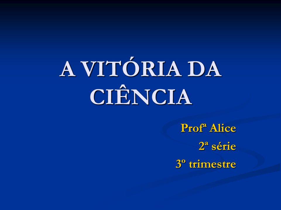 Profª Alice 2ª série 3º trimestre