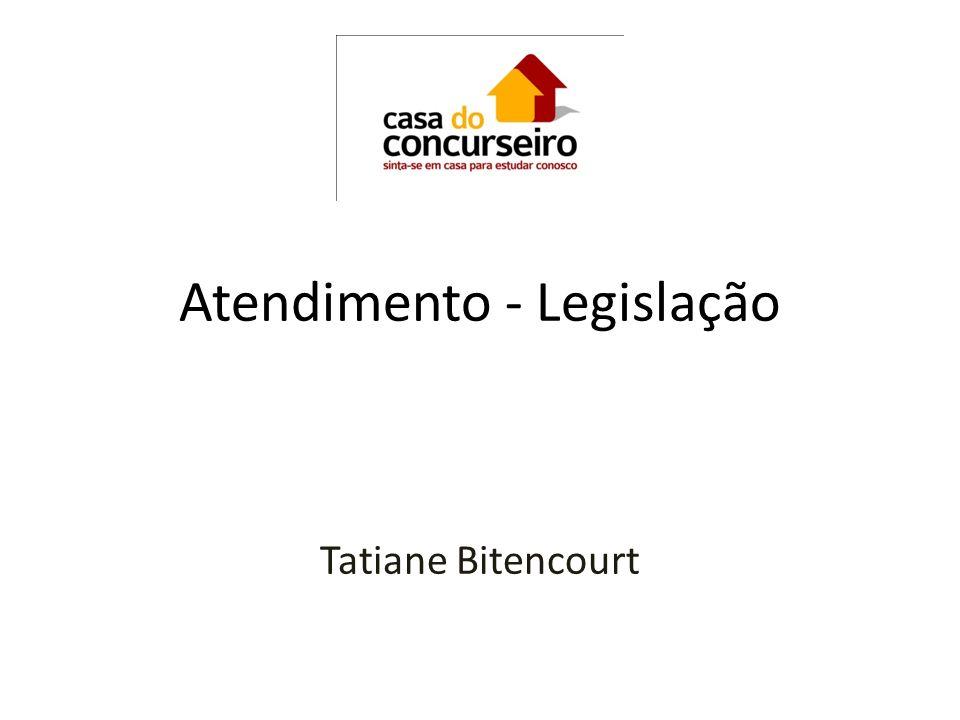 Atendimento - Legislação