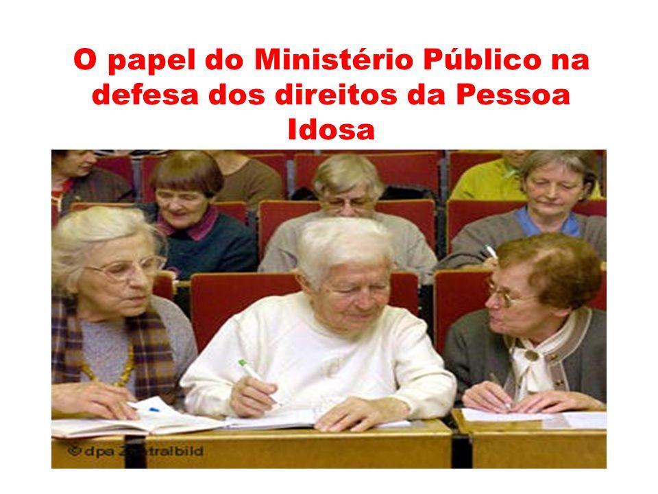 O papel do Ministério Público na defesa dos direitos da Pessoa Idosa
