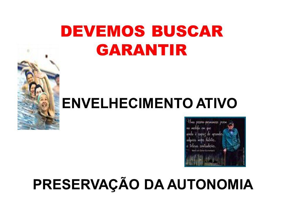 DEVEMOS BUSCAR GARANTIR
