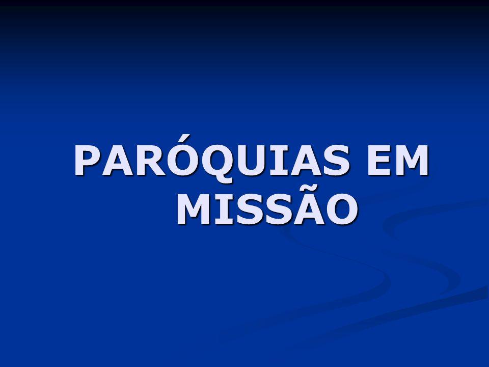 PARÓQUIAS EM MISSÃO