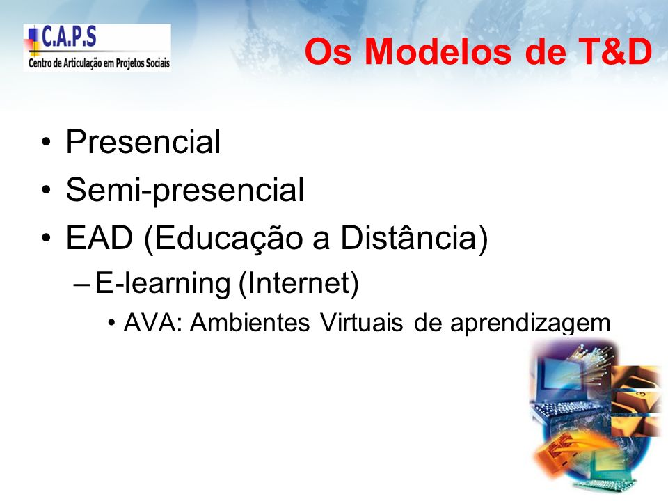Os Modelos de T&D Presencial Semi-presencial