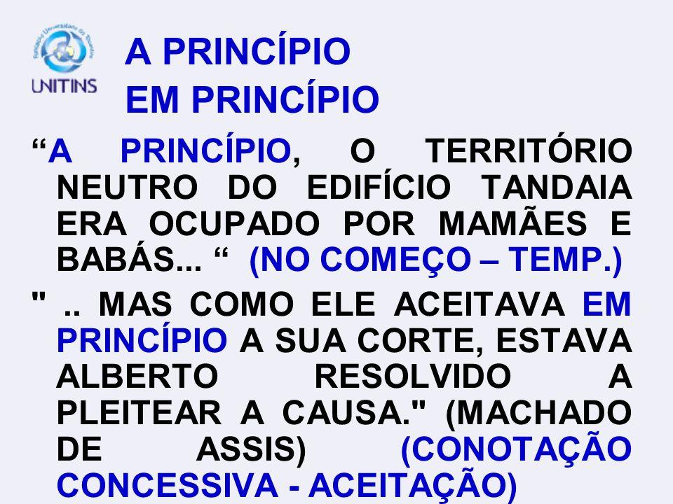A PRINCÍPIO EM PRINCÍPIO