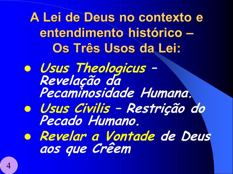 Usus Theologicus – Revelação da Pecaminosidade Humana.