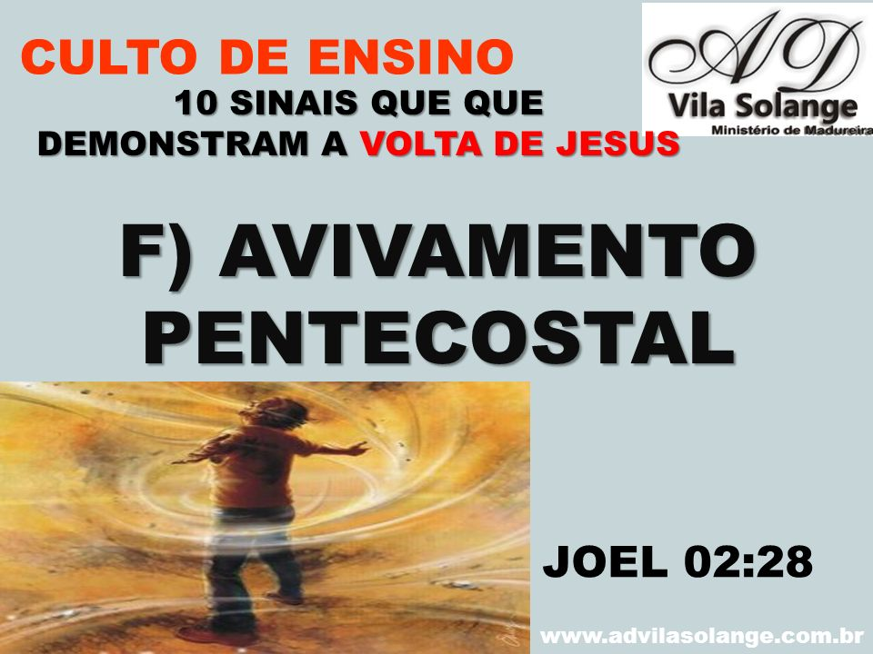 DEMONSTRAM A VOLTA DE JESUS