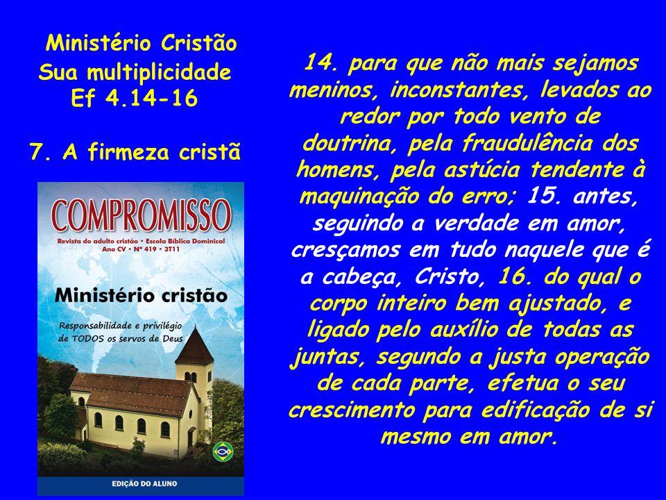 Ministério Cristão Sua multiplicidade