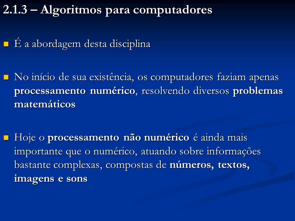 2.1.3 – Algoritmos para computadores