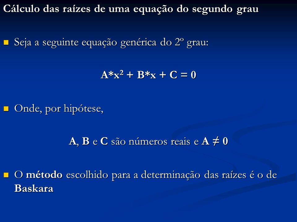 A, B e C são números reais e A ≠ 0