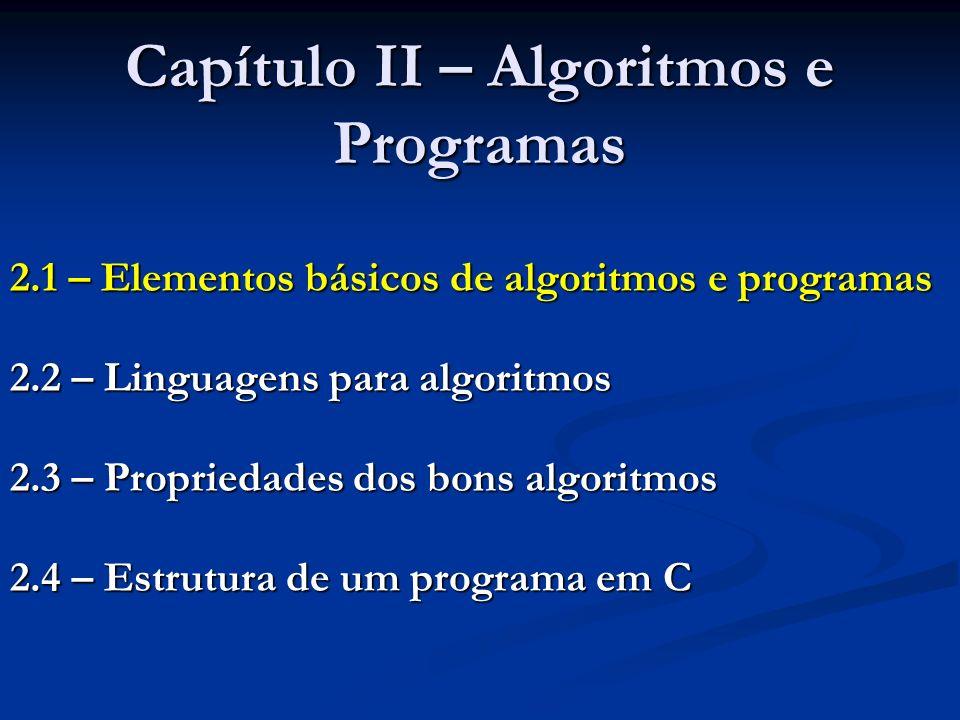 Capítulo II – Algoritmos e Programas